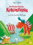Der kleine Drache Kokosnuss und die starken Wikinger, Band 14, Gebundenes Buch, 80 Seiten, ab 6 Jahren